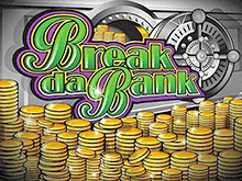 Break Da Bank Слот