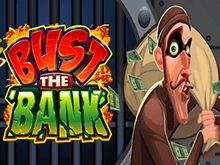 Bust The Bank Слот
