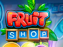 Fruit Shop играть на деньги в казино Эльдорадо